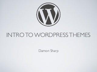Intro To WordPress Themes