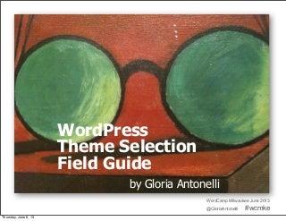 WordPress Theme Selection Field Guide