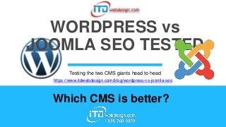 Wordpress vs Joomla SEO Test Results