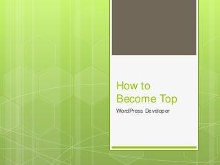 Test: How to Become WordPress Web Developer