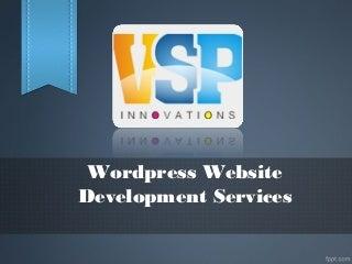 Wordpress Website Development Vijayawada, Web Development Companies Vijayawada - VSP Innovations
