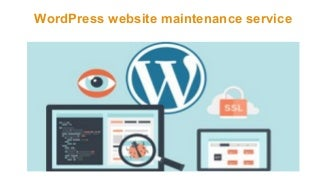 Word press website maintenance service