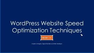 Word press website speedoptimization techniques - By Premnath D