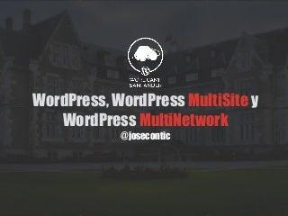 WordPress, WordPress Multisite y WordPress Multinetwork