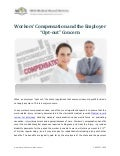 "Workers' Compensation and the Employer ""Opt-out"" Concern"