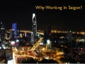 Why #Working in #Saigon?