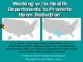 Working with/in Health Departments to Promote Harm Reduction:  Cuellar, McLean, Huriaux, Thomas - HRC 2010