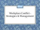 Workplace Conflict & Strategies for Management