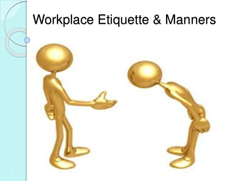 sc 1 st  SlideShare & workplaceetiquettemanners-140510071106-phpapp01-thumbnail-4.jpg?cbu003d1408176874