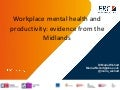 Workplace mental healthWorkplace mental health and productivity: evidence from the Midlands
