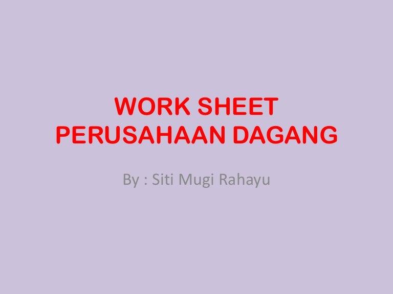 Work Sheet Perusahaan Dagang