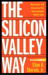 The Silicon Valley Way: Worksheets for Start-ups, Engineers and Product Managers