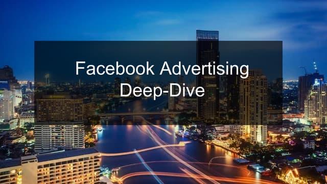 Facebook Advertising Deep Dive Workshop