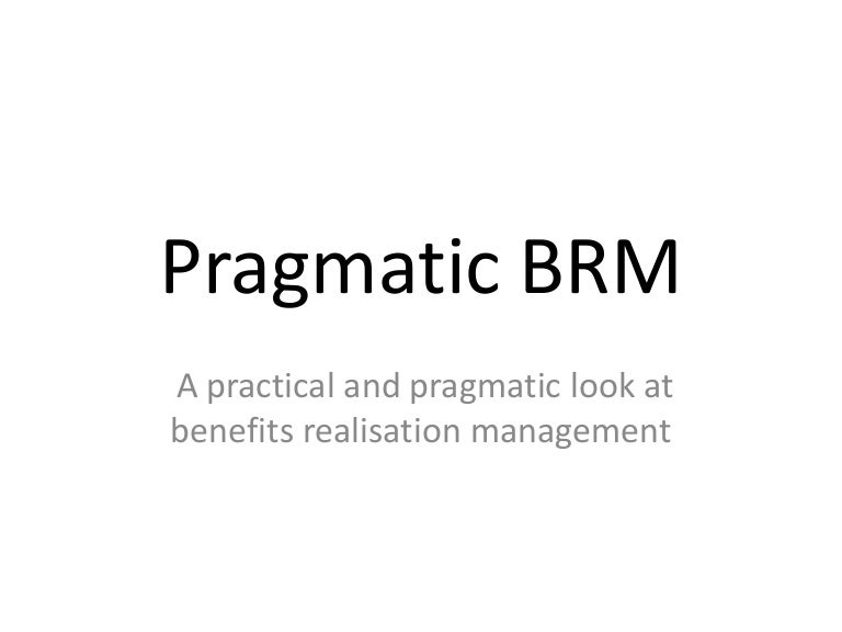 the essential guide to benefits realization management the art of brm