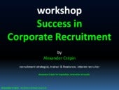 Free Workshop:  Success in corporate recruitment   (2015 update)