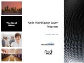 Agile WorkSpace Saver Program Overview