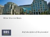 Work Visa for Brazil, Brief Description of the Procedure
