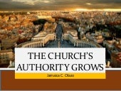 THE CHURCH'S AUTHORITY GROWS