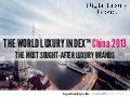 World luxury index™ china 2013