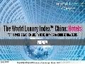 World Luxury Index China: HOTELS
