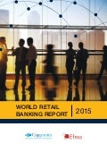 World Retail Banking Report 2015 from Capgemini and Efma