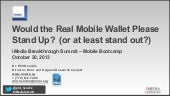 Would the Real Mobile Wallet Please Stand Up?