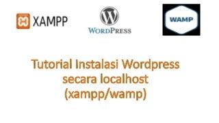 Tutorial Instalasi WordPress secara localhost (xampp/wamp)