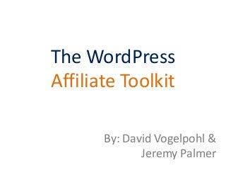 WordPress Affiliate Toolkit - Affiliate Summit East 2014