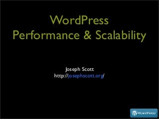 WordPress Performance & Scalability