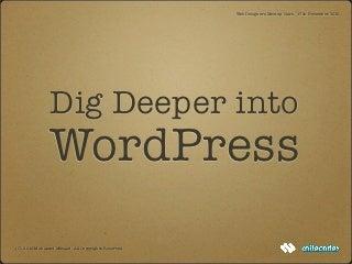 Dig Deeper into WordPress - WD Meetup Cairo