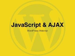 JavaScript & AJAX in WordPress
