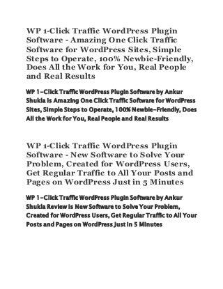 WP 1-Click Traffic WordPress Plugin Software