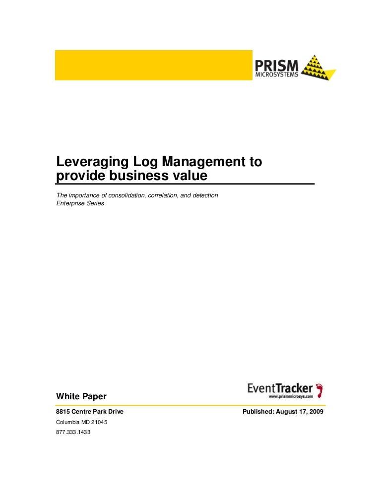 Leveraging Log Management To Provide Business Value