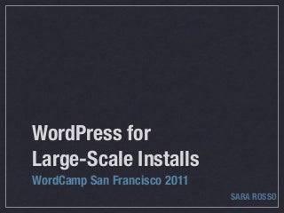 WordPress for Large-Scale Installs