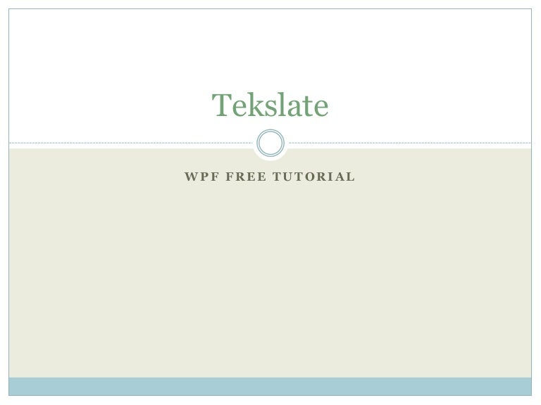 Wpf free tutorial