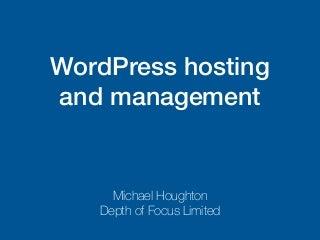 WordPress hosting & Management: An overview