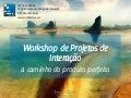 WPI – Pós Design de Interação IEC PUC Minas aula06