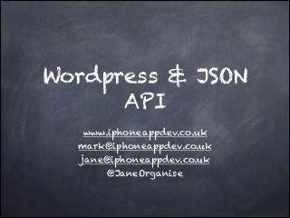 Wordpress and the JSON API