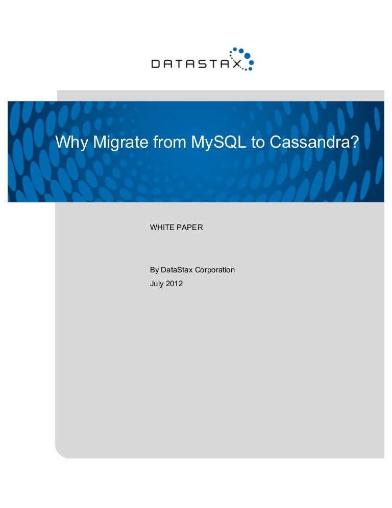 Why Migrate from MySQL to Cassandra