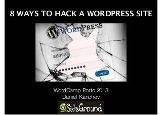 8 Ways to Hack a WordPress website