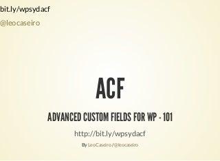 WordPress Advanced Custom Fields - 101