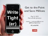 Write Tighter: Get to the Point and Save Millions
