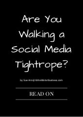 Are You Walking a Social Media Tightrope? by Sue-Ann, Write Mix for Businesss
