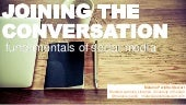 Writers Workshop 2015 - Joining the Conversation: Fundamentals of Social Media