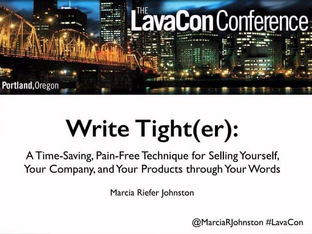 """""""Write Tight(er)""""—LavaCon, Oct 12, 2014"""