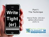 Write Tight(er) Part 1—The Technique—STC14 Summit