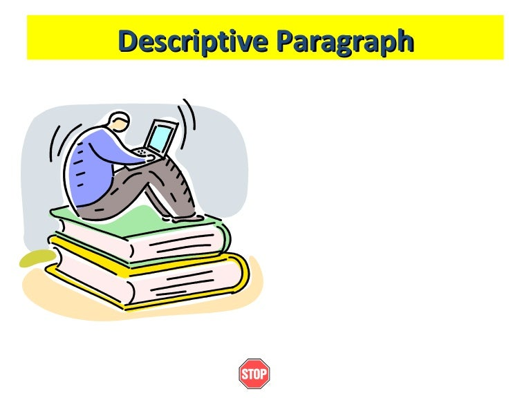 writing i week descriptive paragraphs