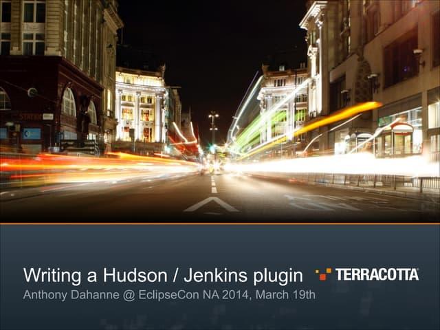 Writing a Jenkins / Hudson plugin