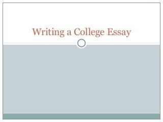 Writing College Essay