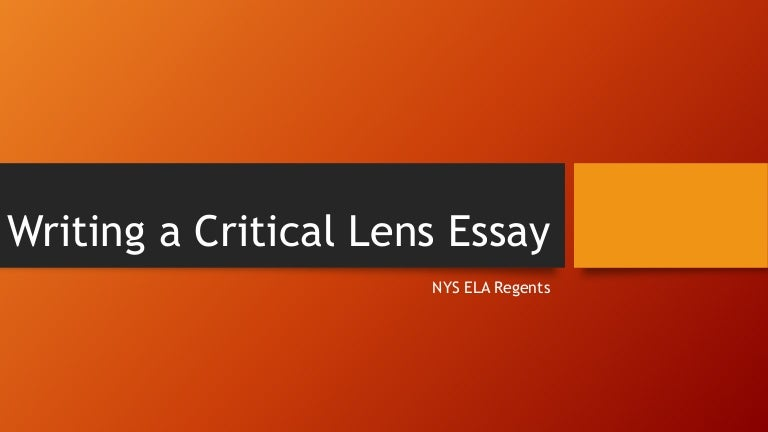 ela critical lens essay Critical lens: to kill a mockingbird essay sammie clemmey february 2, 2012 critical lens essay - tkam english 9 - friedman to kill a mockingbird critical lens essay it takes a village to raise a child, is an african proverb.